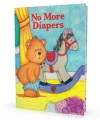 No More Diapers Personalized Book